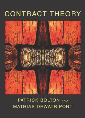Contract Theory By Bolton, Patrick/ Dewatripont, Mathias