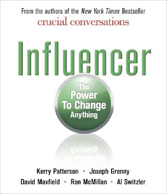 [CD] Influencer By Patterson, Kerry/ Grenny, Joseph/ Maxfield, David/ McMillan, Ron/ Switzler, Al